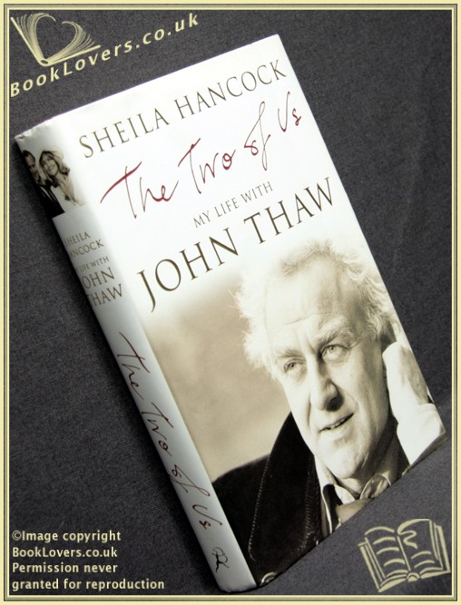 The Two of Us: My Life with John Thaw - Sheila Hancock