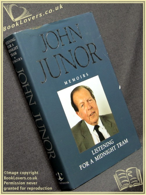 Listening for a Midnight Tram - John Junor
