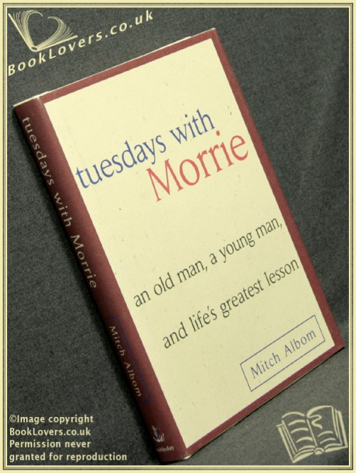 Tuesdays with Morrie - Mitch Alborn