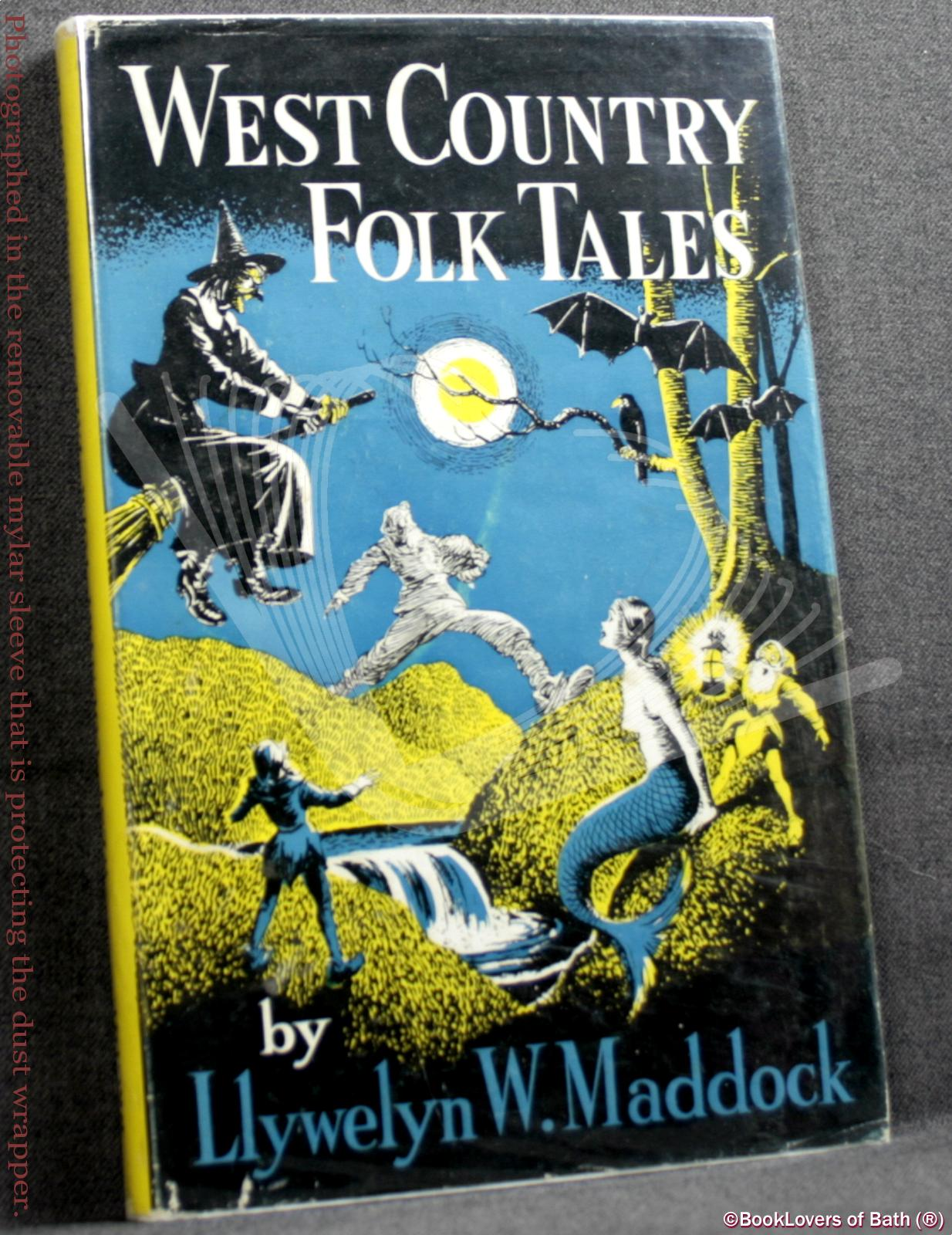 West Country Folk Tales - Llywelyn W. Maddock