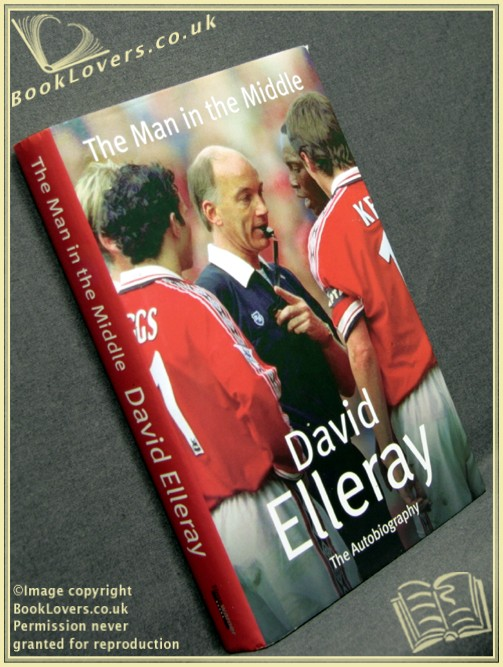 The Man in the Middle - David Elleray