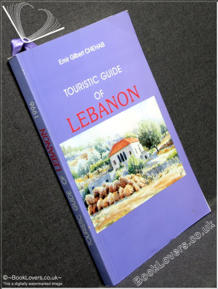 Touristic Guide Of Lebanon - Emir Gilbert Chehab