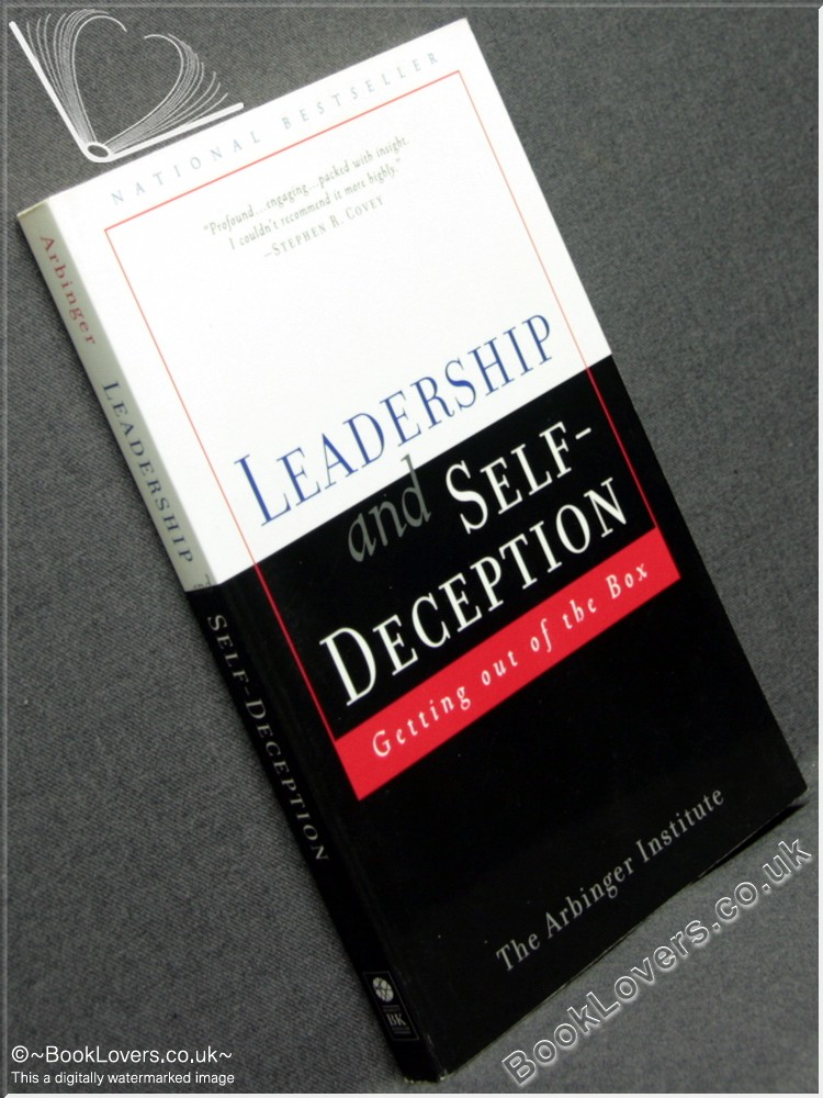 Leadership and Self-Deception: Getting Out of the Box - Anon.