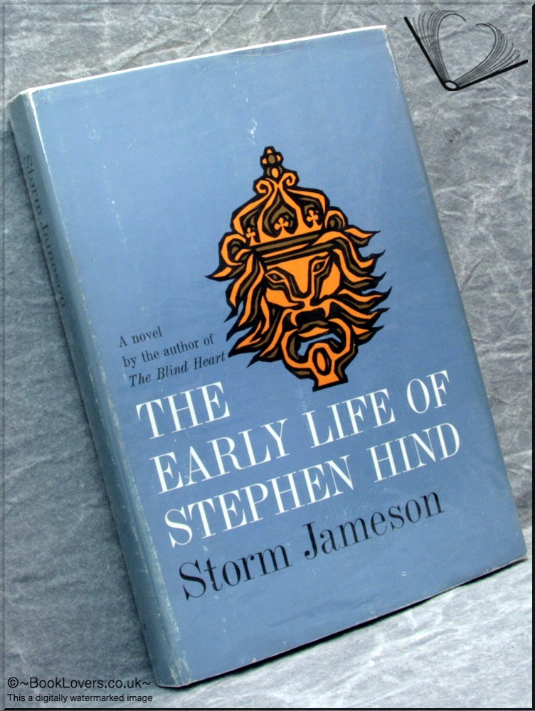 The Early Life of Stephen Hind - Storm Jameson