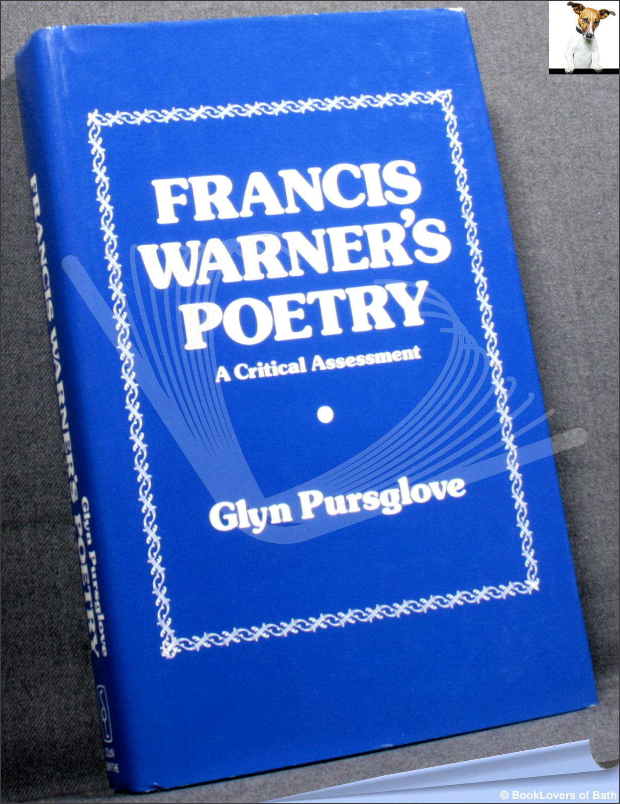 Francis Warner's Poetry: A Critical Assessment - Glyn Pursglove
