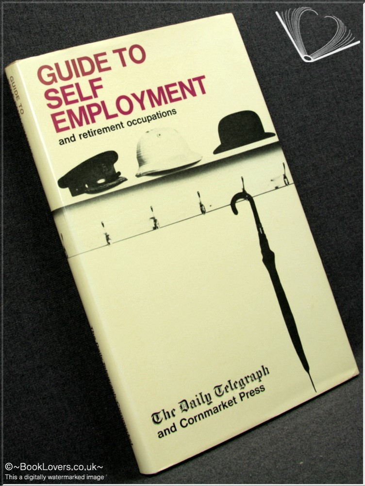 Guide to Self Employment and Retirement Occupations - Various