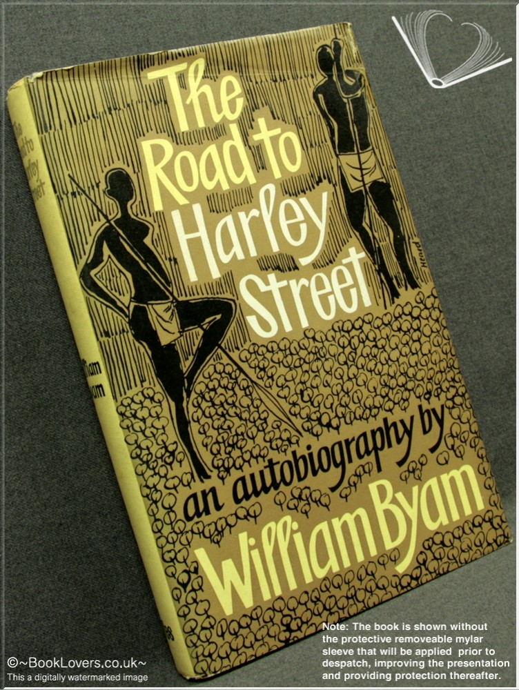 The Road to Harley Street - William Byam