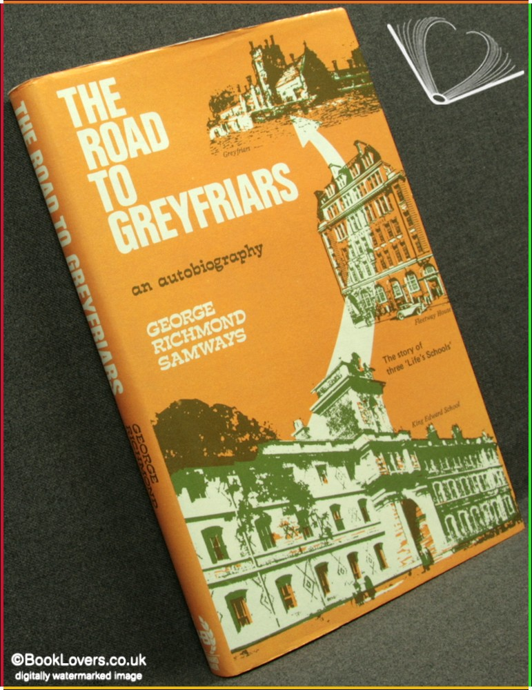The Road to Greyfriars - George R. Samways