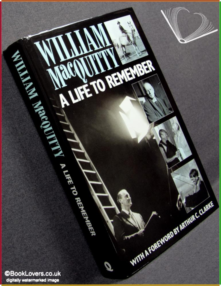 A Life to Remember - William MacQuitty