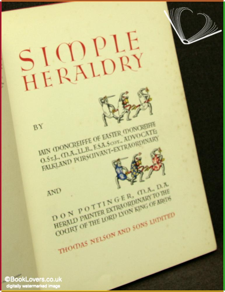 Simple Heraldry - Iain Moncrieffe & Don Pottinger