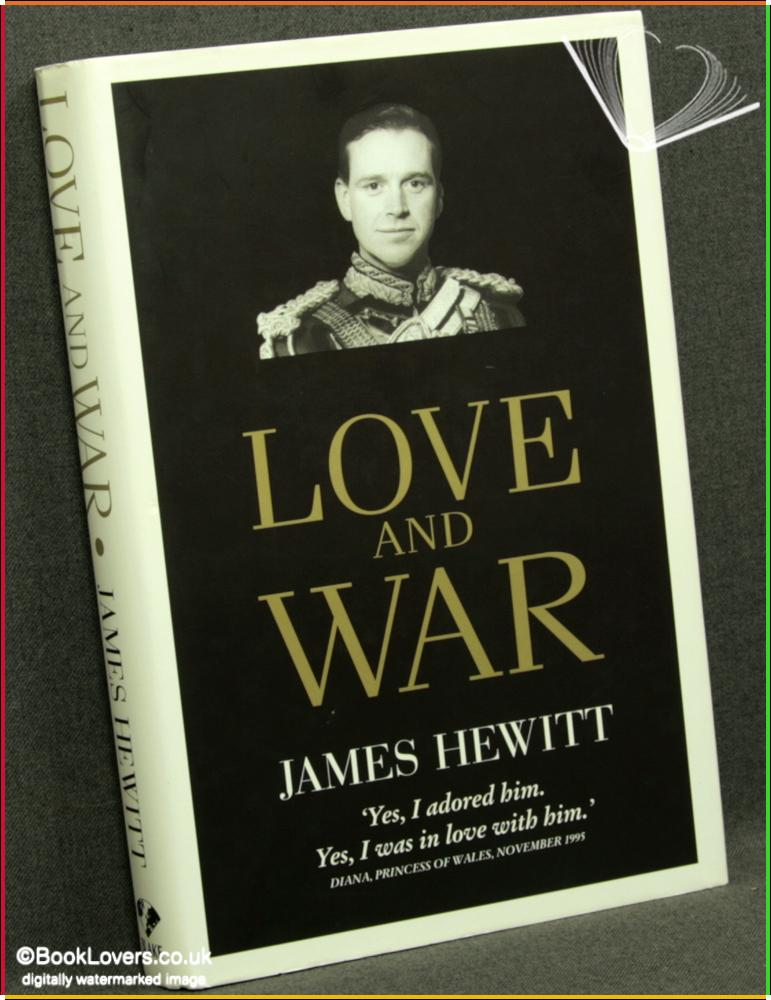 Love and War - James Hewitt
