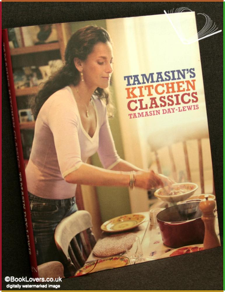 Tamasin's Kitchen Classics - Tamasin Day-Lewis