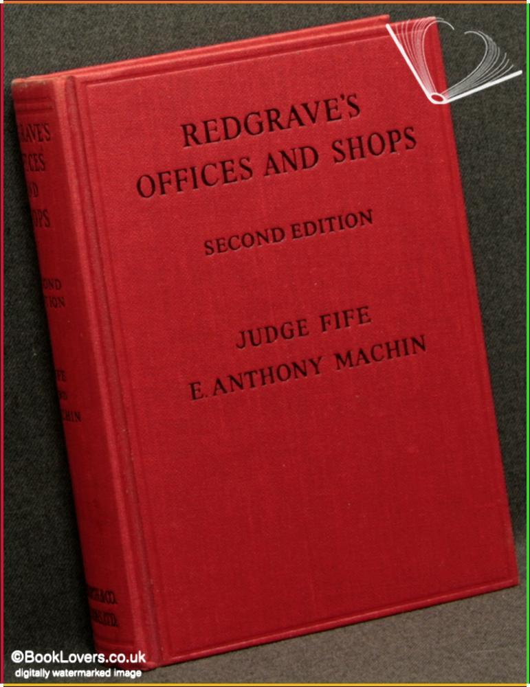 Redgrave's Offices And Shops Together With Agricultural, Railway and Offshore Installation Safety - Ian Fife & E. Anthony Machin