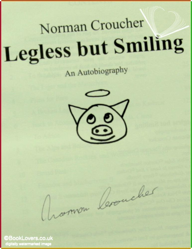 Legless But Smiling: An Autobiography - Norman Croucher