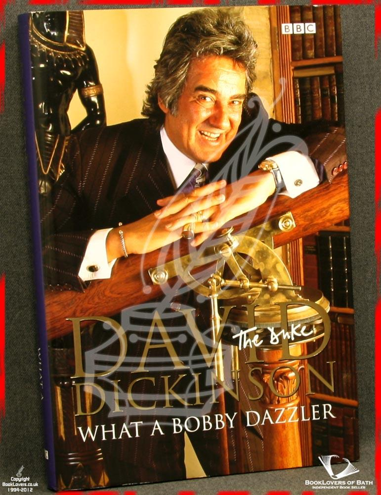 The Duke: What a Bobby Dazzler - David Dickinson