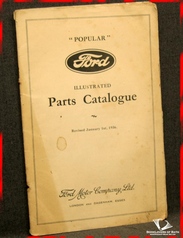 """Popular"" Ford Illustrated Parts Catalogue & Repair Charges ""Popular"" & ""De Luxe"" Models - Anon."