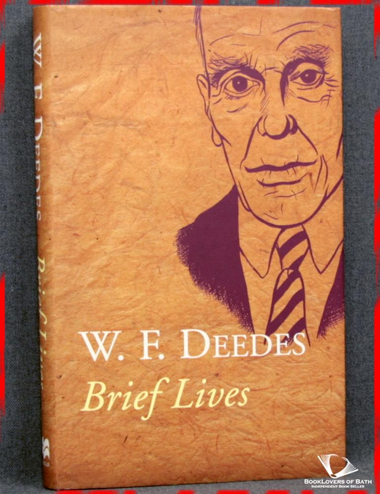 Brief Lives - W. F. [William Francis] Deedes