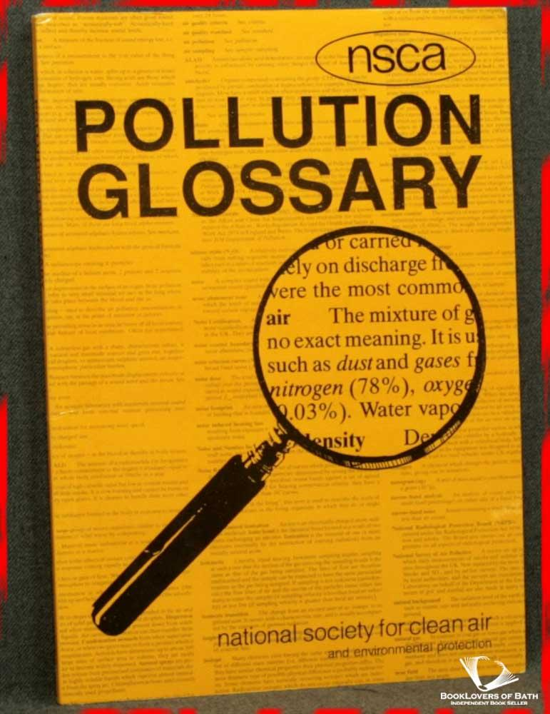 NCSA Pollution Glossary - Edited by Loveday Murley & Mary Stevens