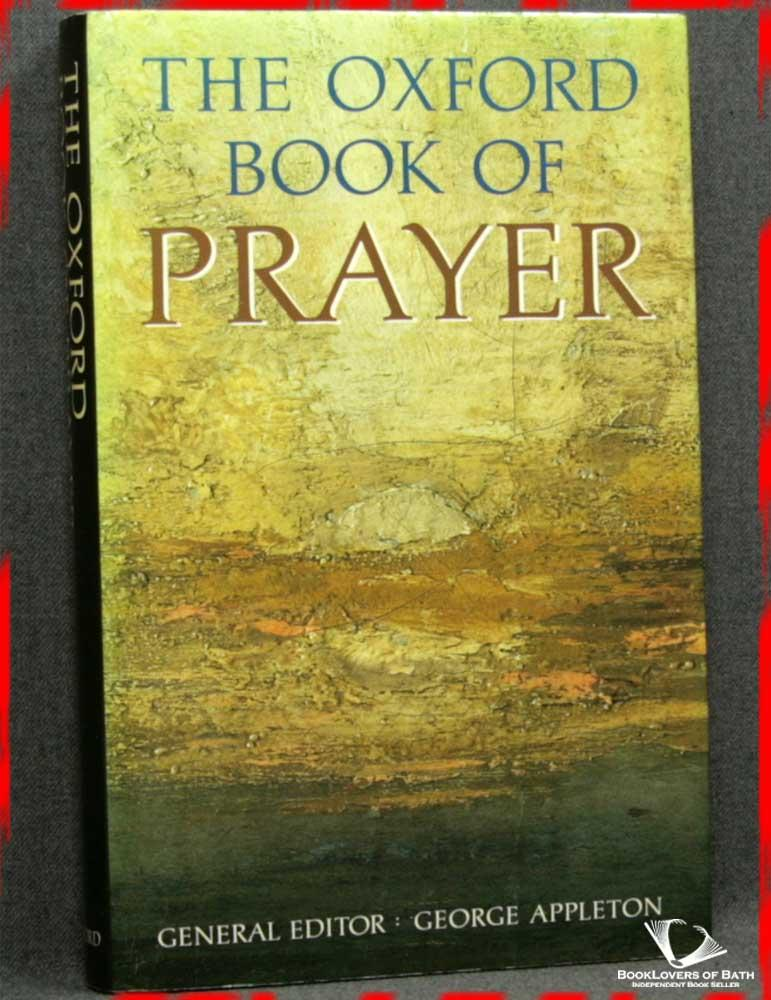 The Oxford Book of Prayer - George Appleton