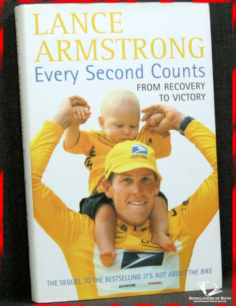 Every Second Counts - Lance Armstrong with Sally Jenkins