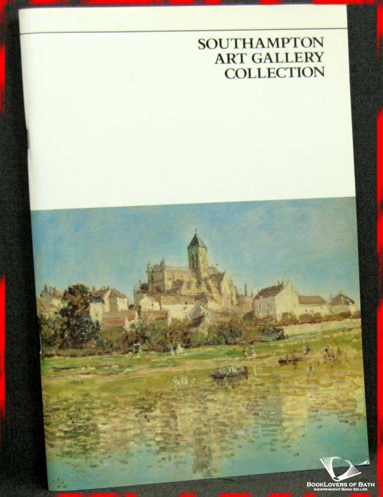 Southampton Art Gallery Collection: Illustrated Inventory of Paintings, Drawings and Sculpture - Anon.