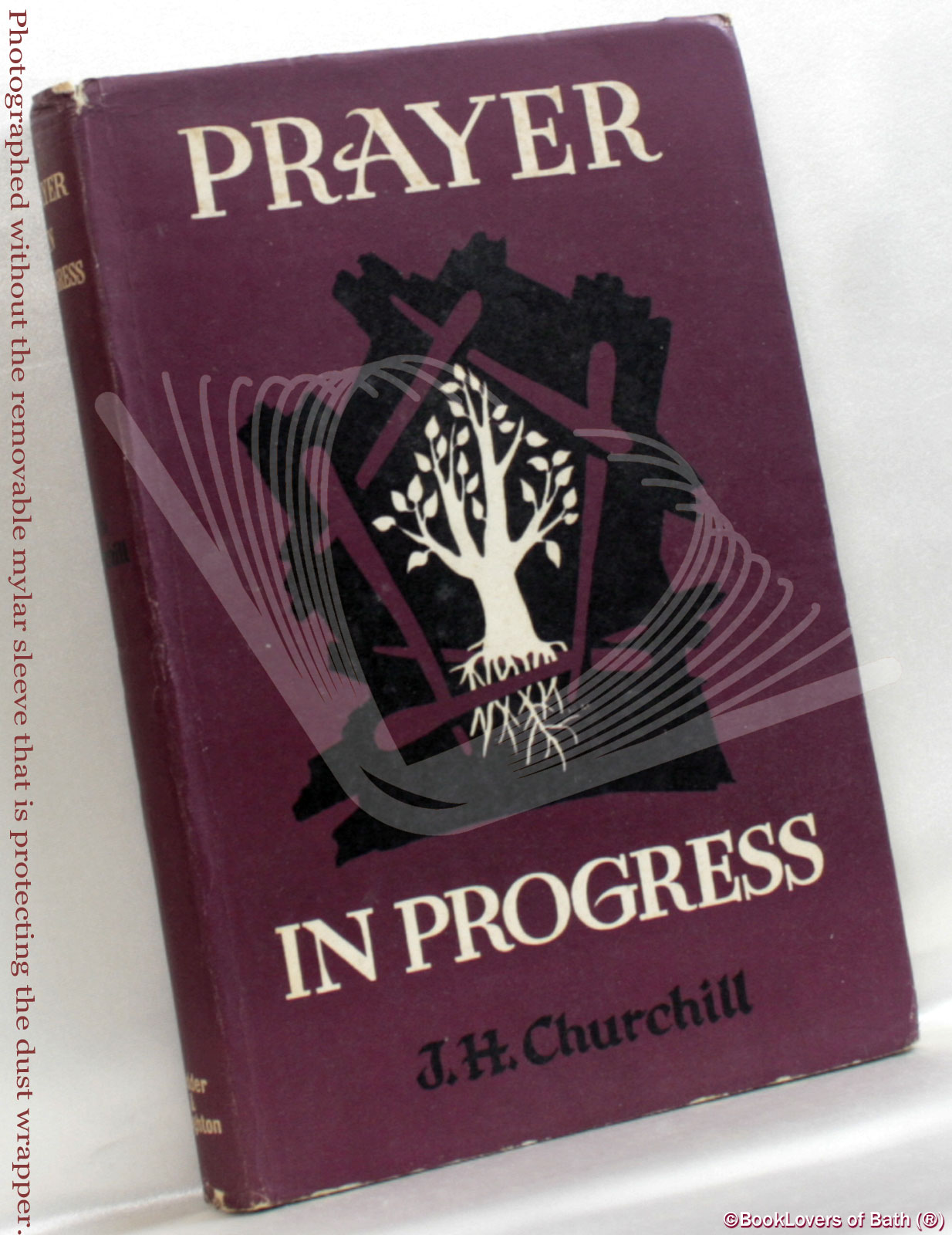 Prayer In Progress - J. H. [John Howard] Churchill