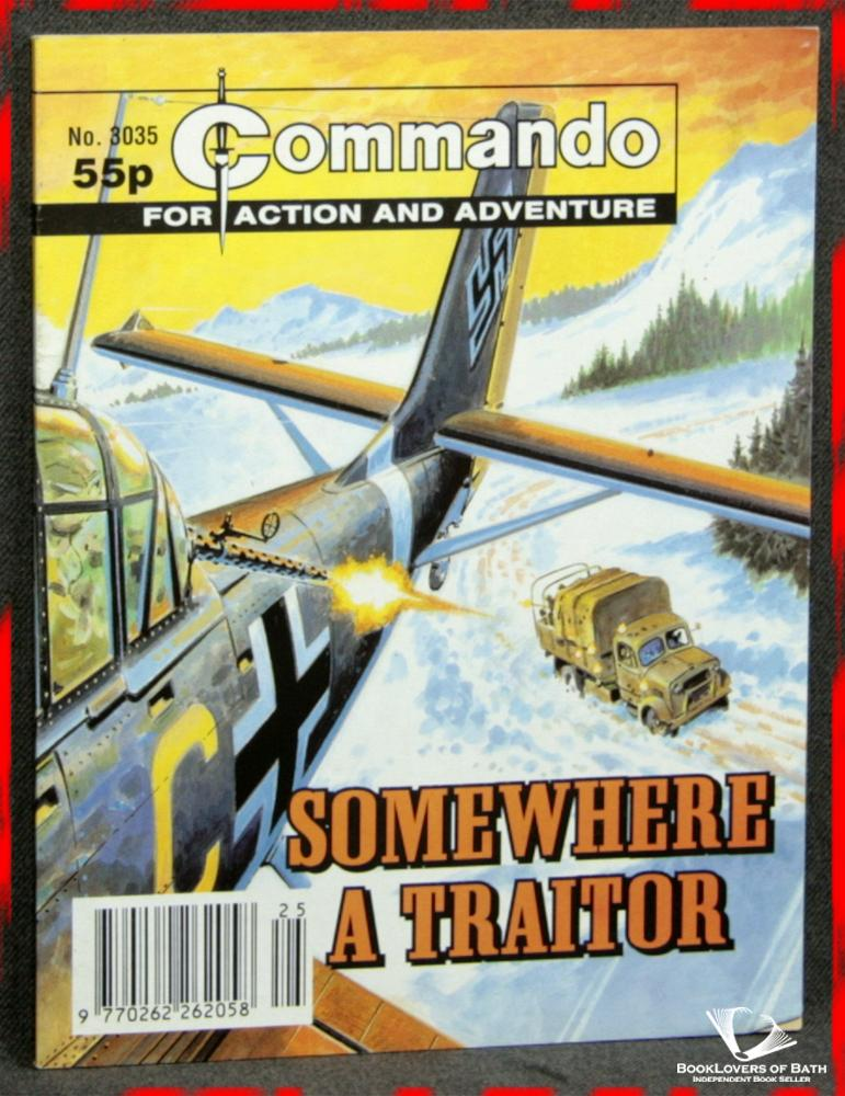 Commando For Action and Adventure No. 3035: Somewhere A Traitor - Anon.