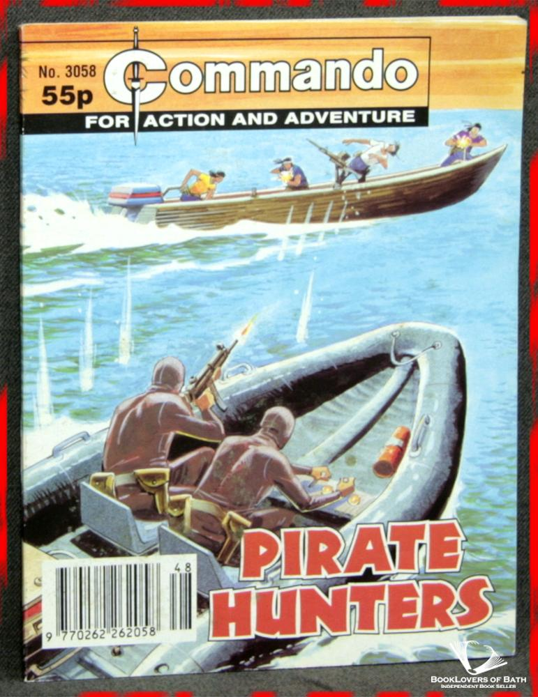 Commando For Action and Adventure No. 3058: Pirate Hunters - Anon.