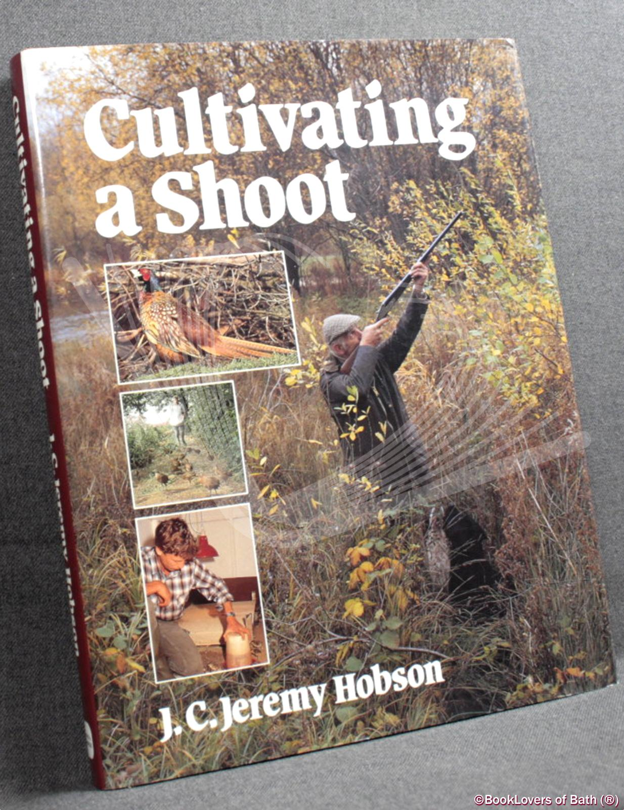 Cultivating a shoot - J. C. Jeremy Hobson