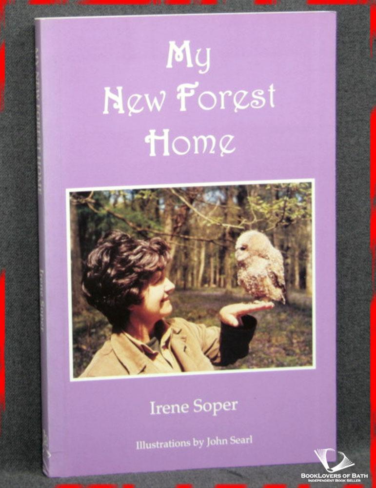 My New Forest Home - Irene Soper