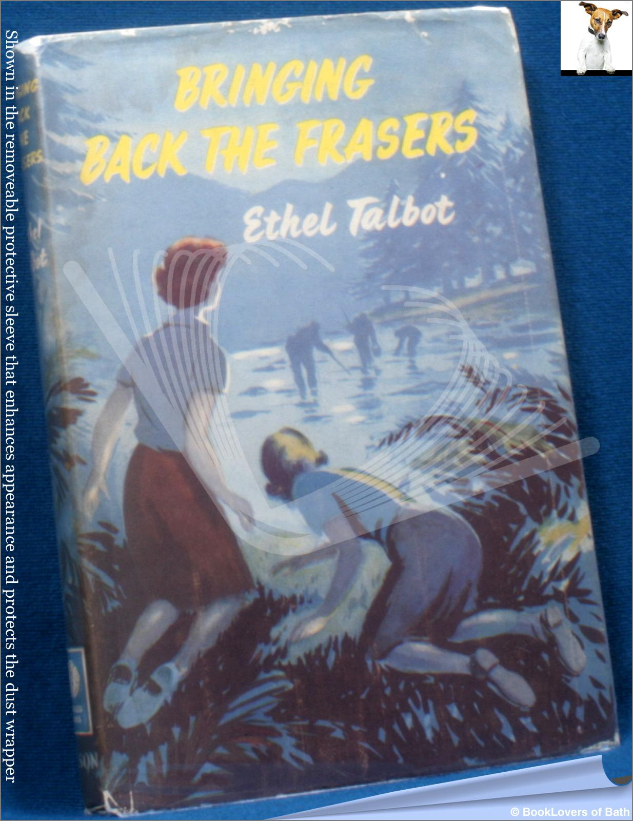 Bringing Back The Frasers And Other Stories - Ethel Talbot