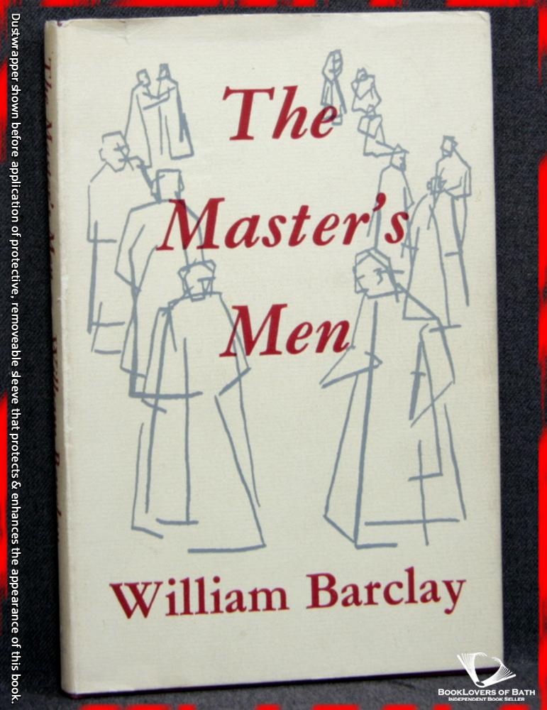 The Master's Men - William Barclay