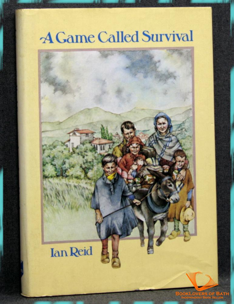 A Game Called Survival: The Story of Betty di San Marzano and Her Children in Wartime Italy - Ian Reid