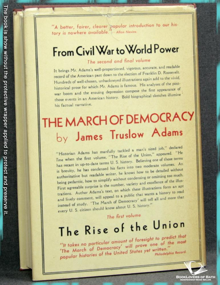 The History of the American People Volume I: The Rise of the Union - James Truslow Adams