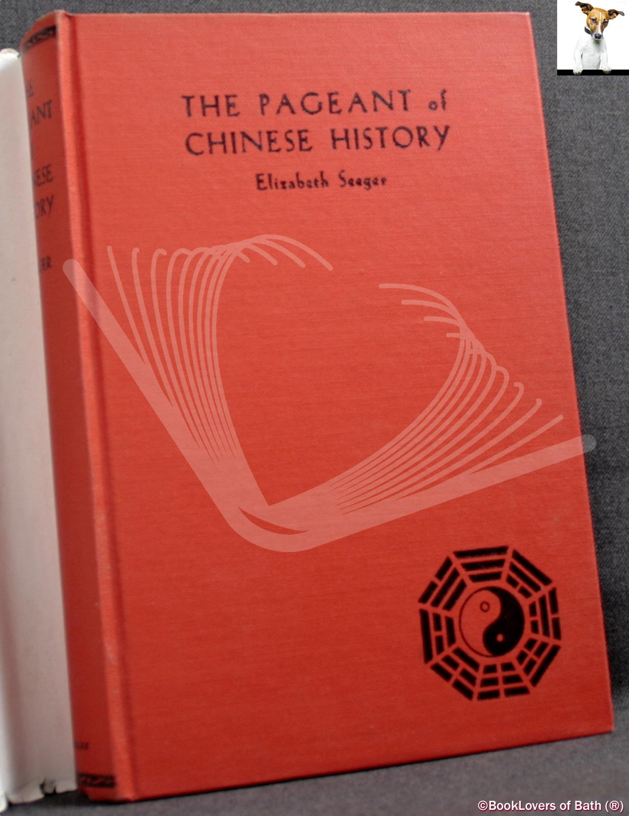 The Pageant Of Chinese History Elizabeth Seeger