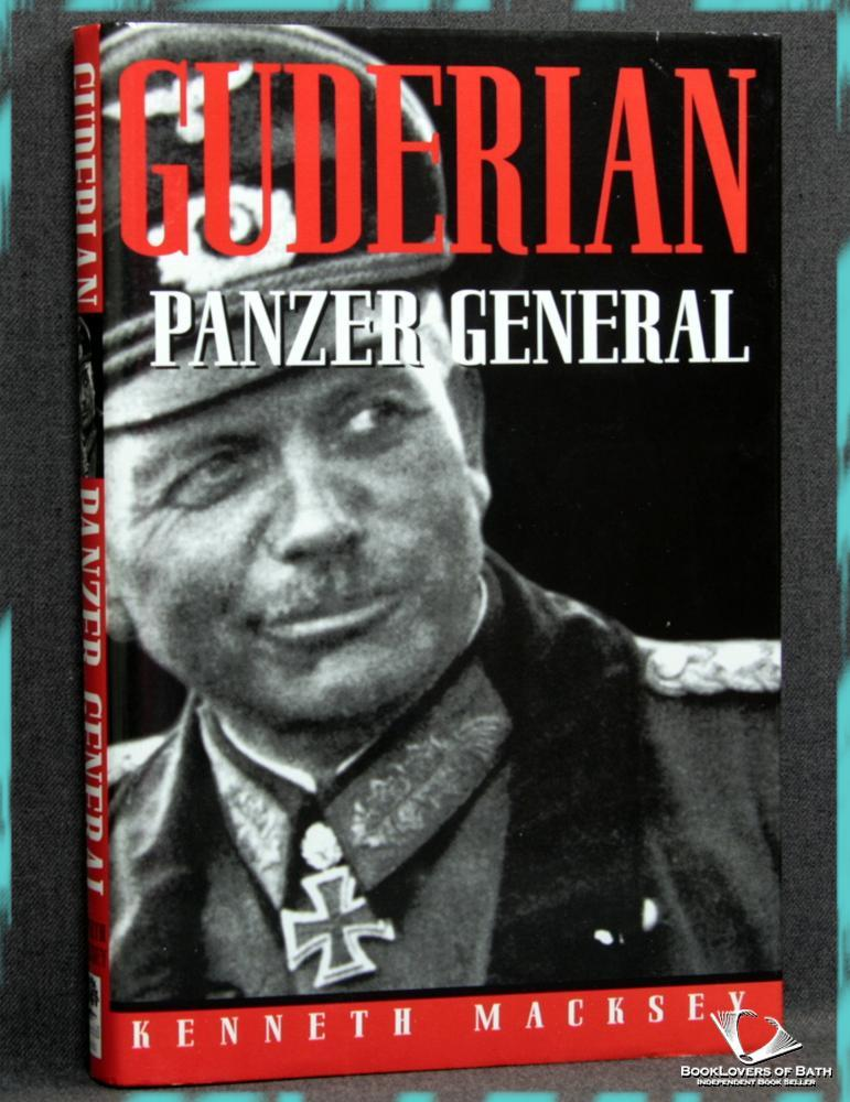 Guderian: Panzer General - Kenneth Macksey