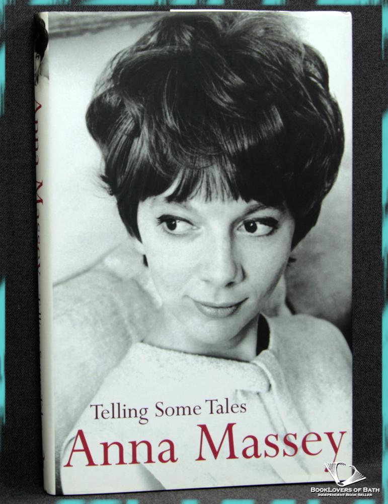 Telling Some Tales - Anna Massey