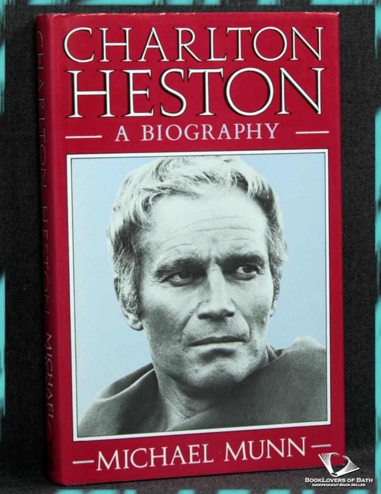 Charlton Heston - Michael Munn