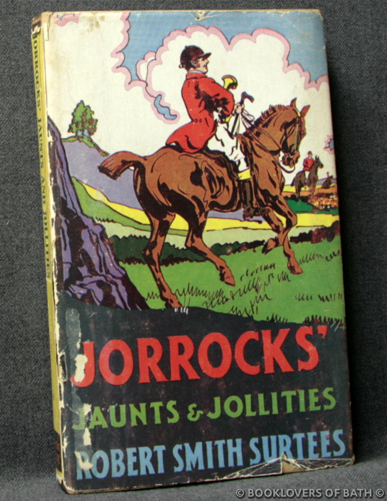 Jorrocks' Jaunts & Jollities - Rovert Smith Surtees