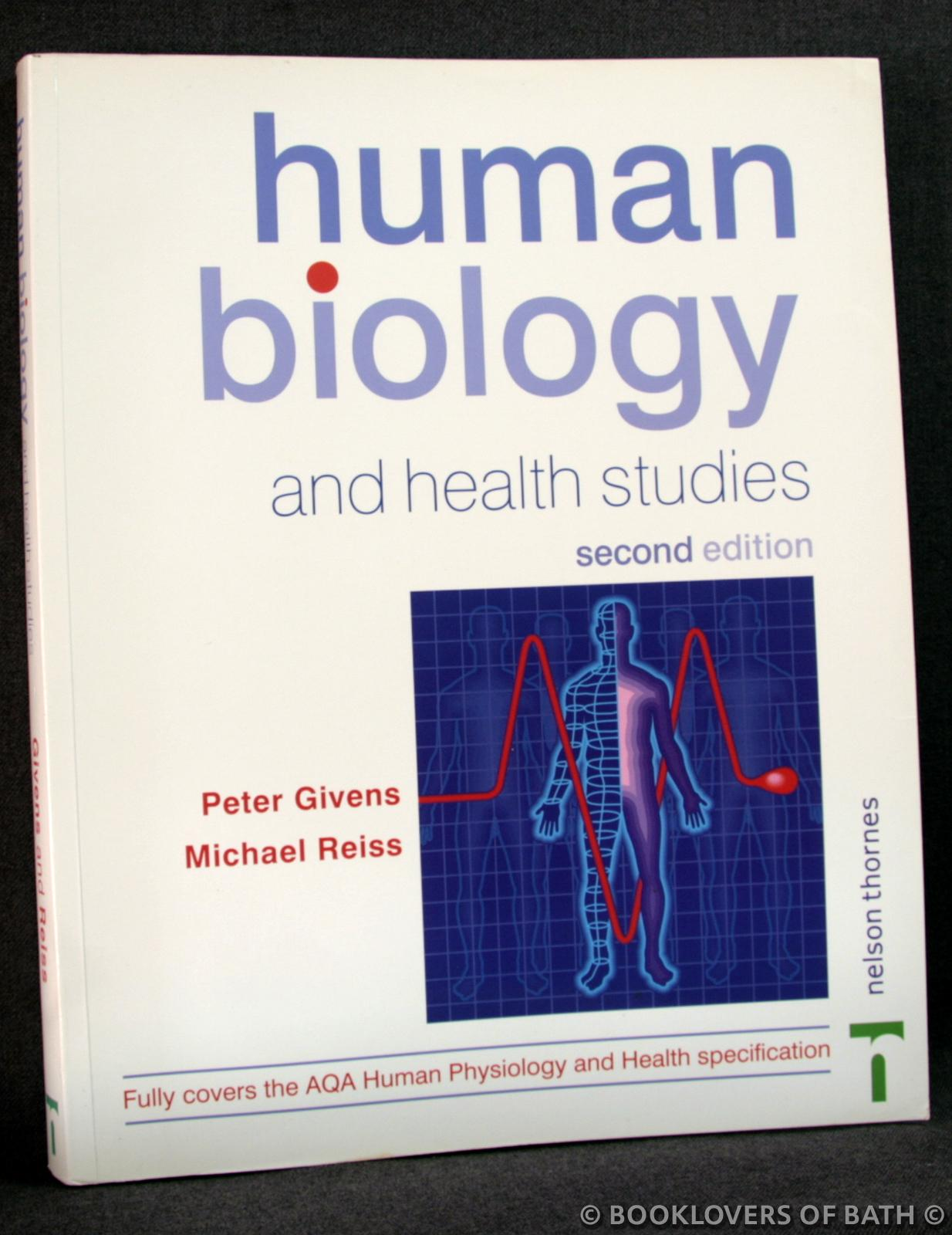 Human Biology and Health Studies - Peter Givens & Michael Reiss