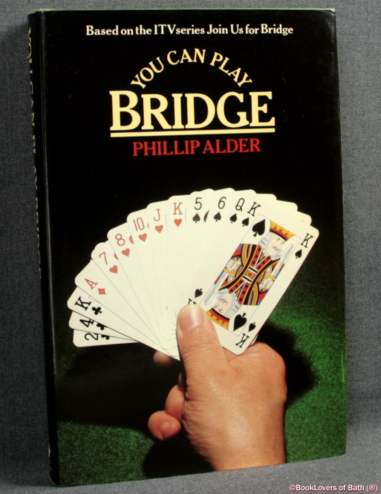 You Can Play Bridge - Philip Alder