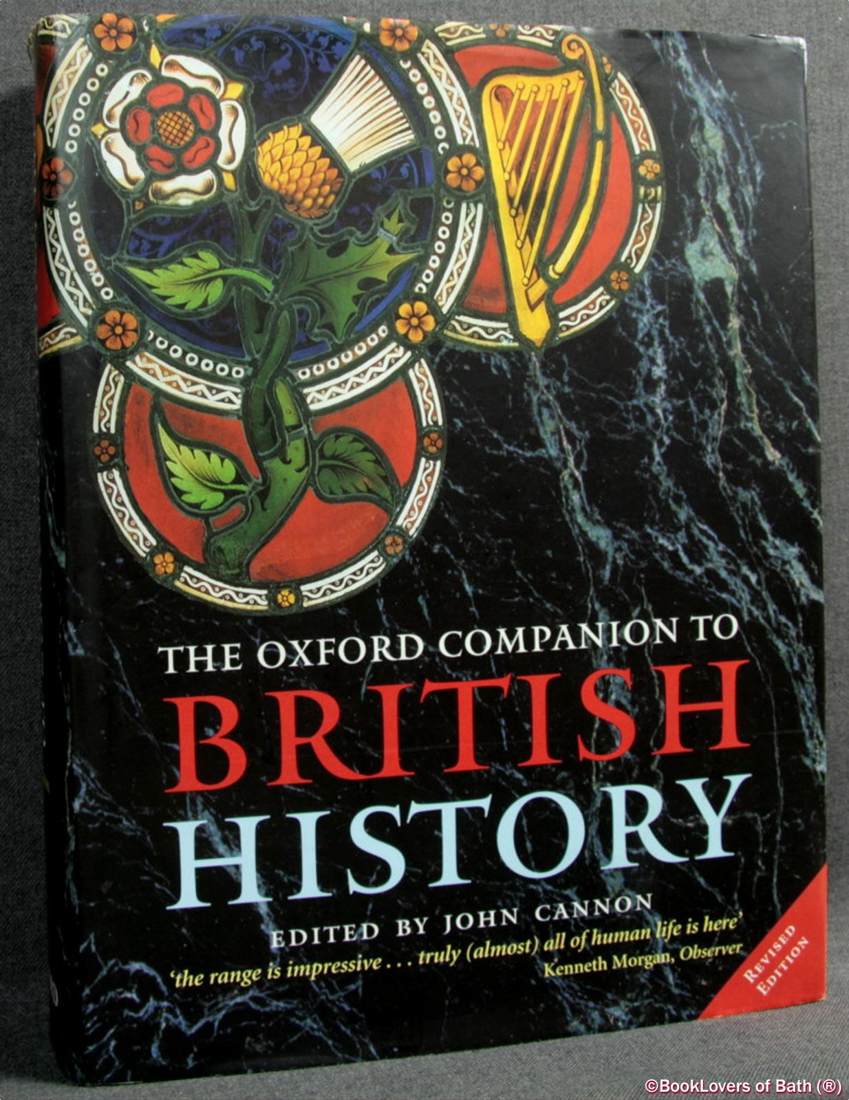The Oxford Companion to British History - Edited by John Cannon