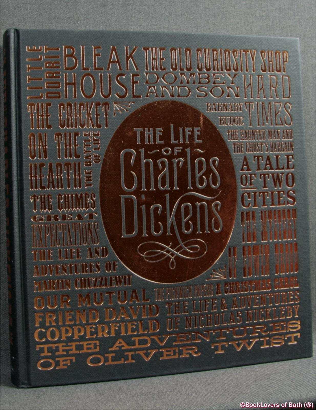 The Life of Charles Dickens: The Illustrated Edition - John Forster