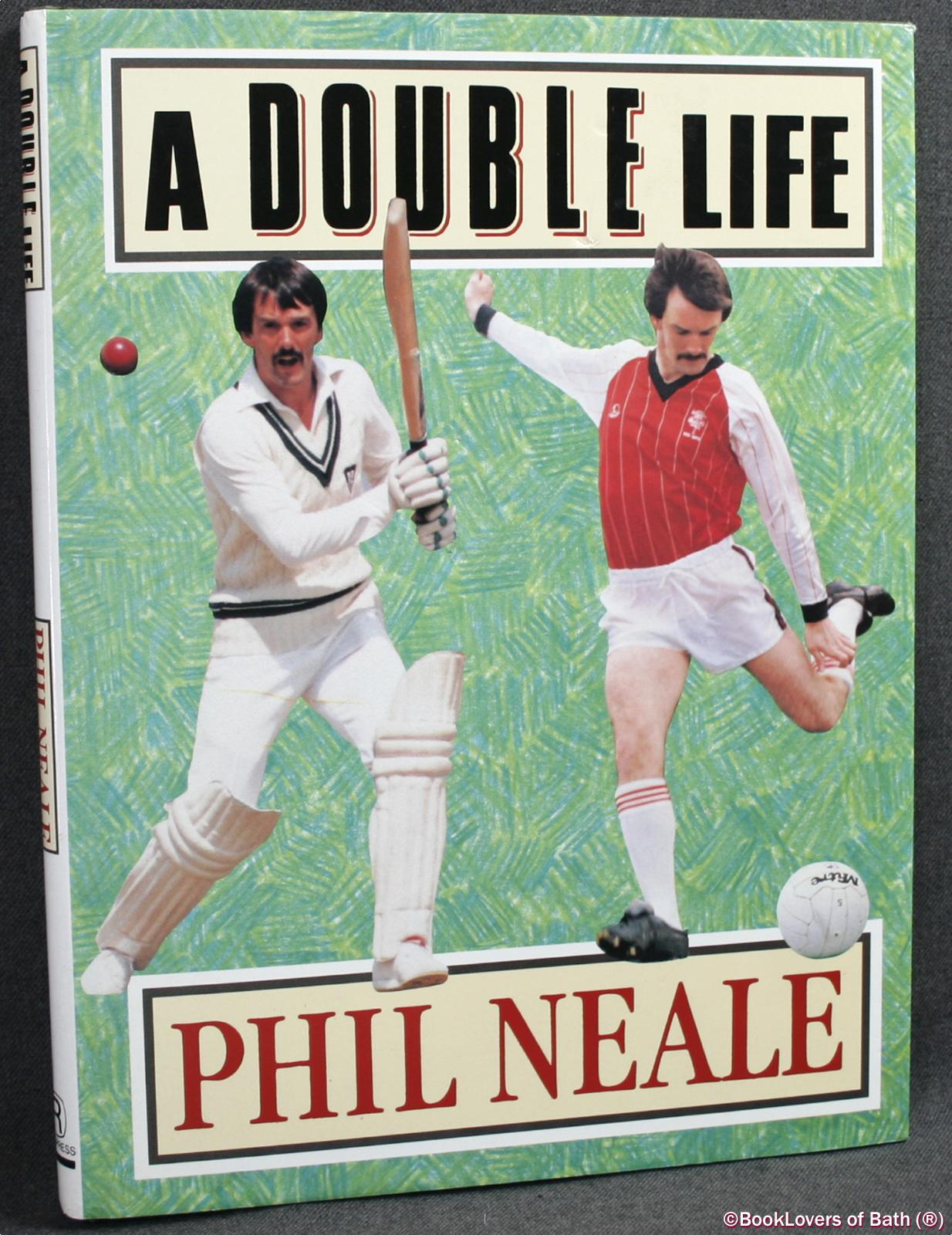 A Double Life - Phil Neale