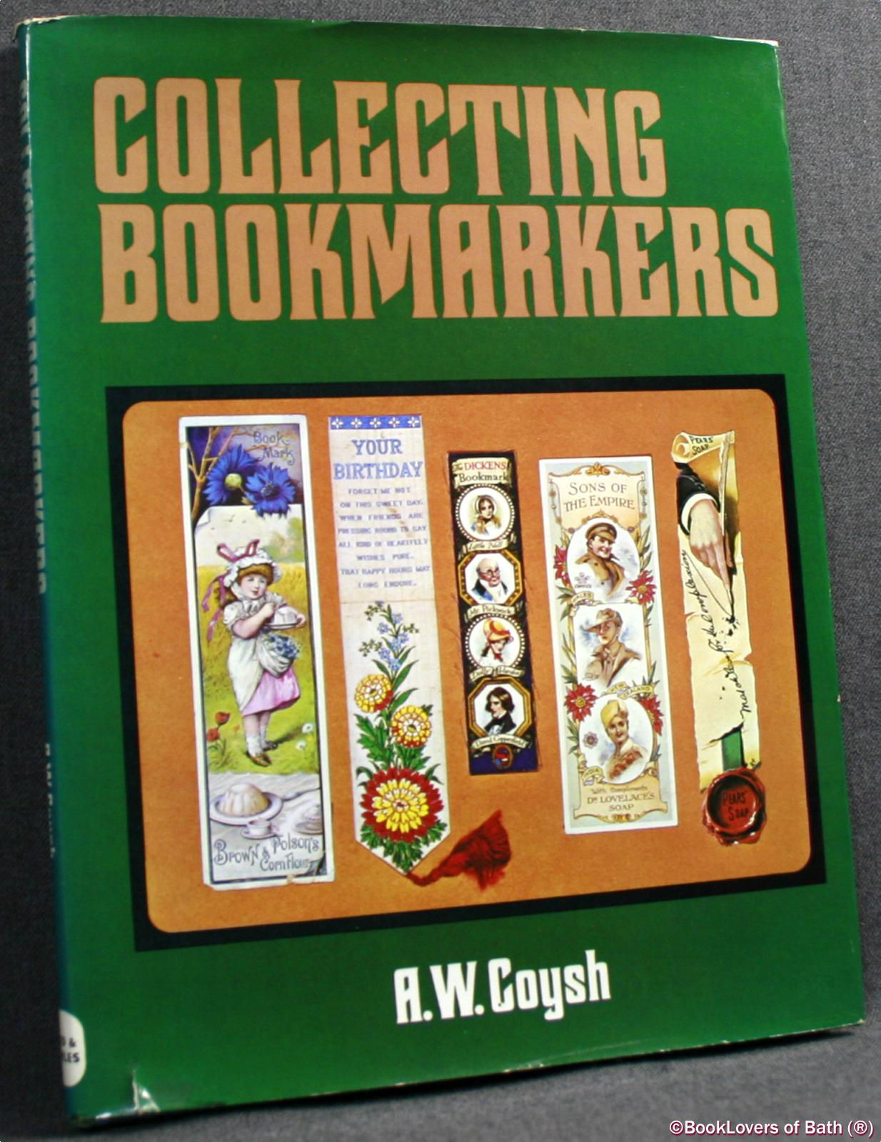 Collecting Bookmarkers - Arthur Wilfred Coysh