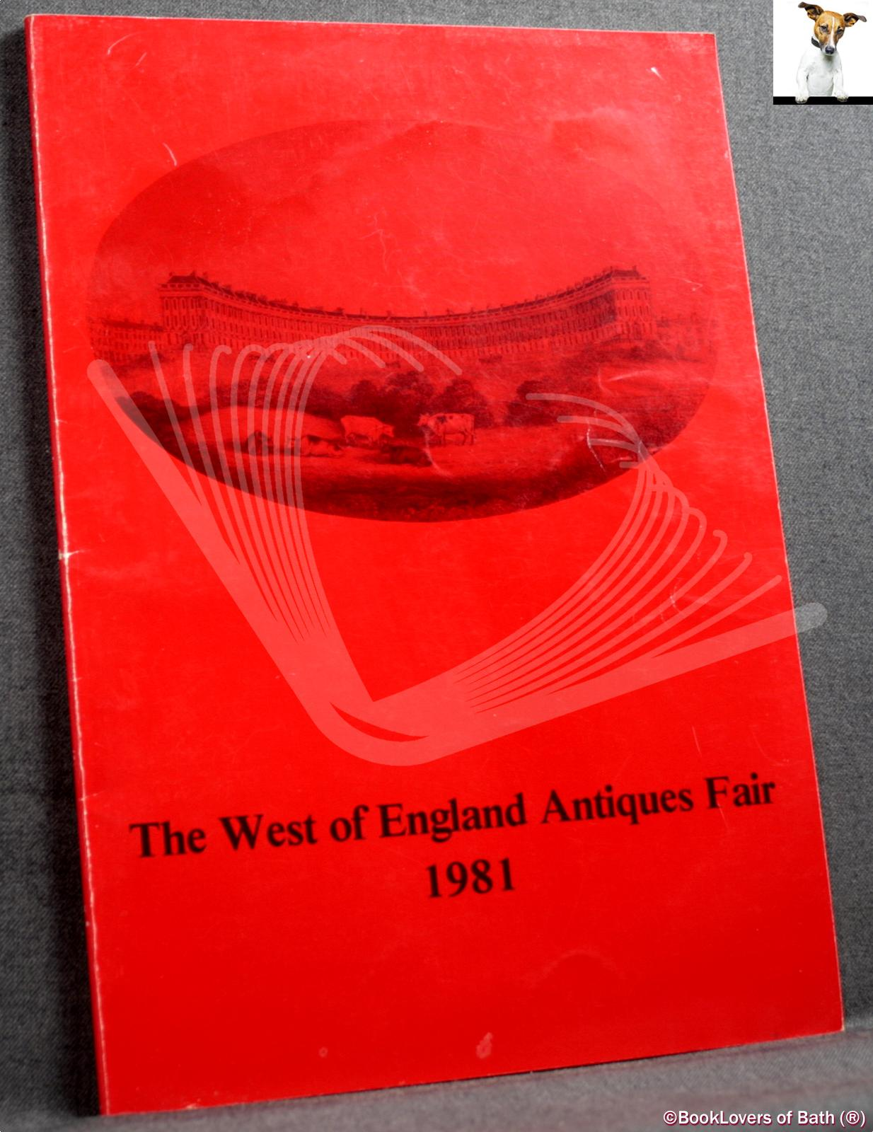 The West of England Antiques Fair 1981 - Anon.