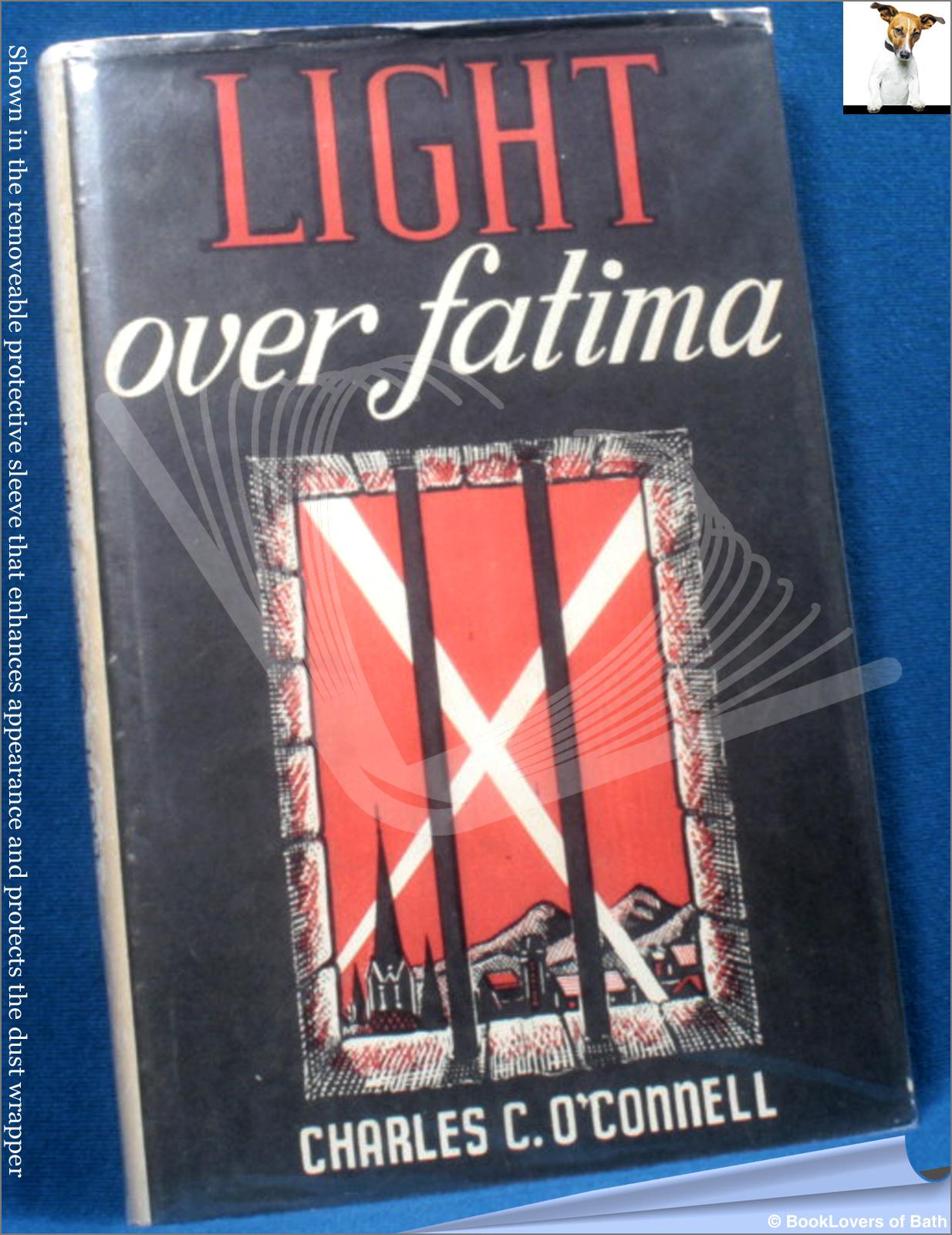 Light Over Fatima - Charles C. [Christopher] Connell