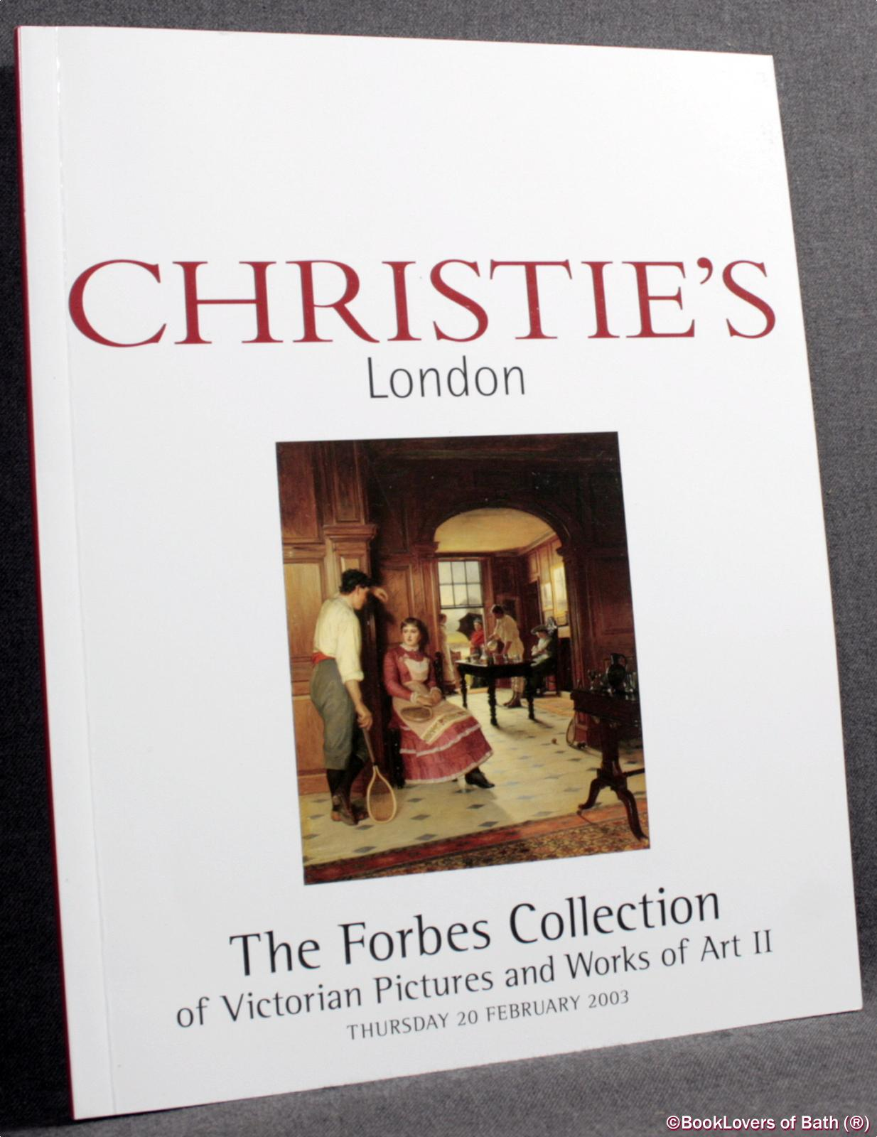 The Forbes Collection of Victorian Pictures and Works of Art Thur