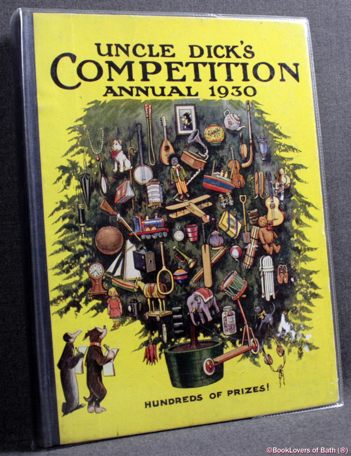Uncle Dick's Competition Annual 1930 - Anon.