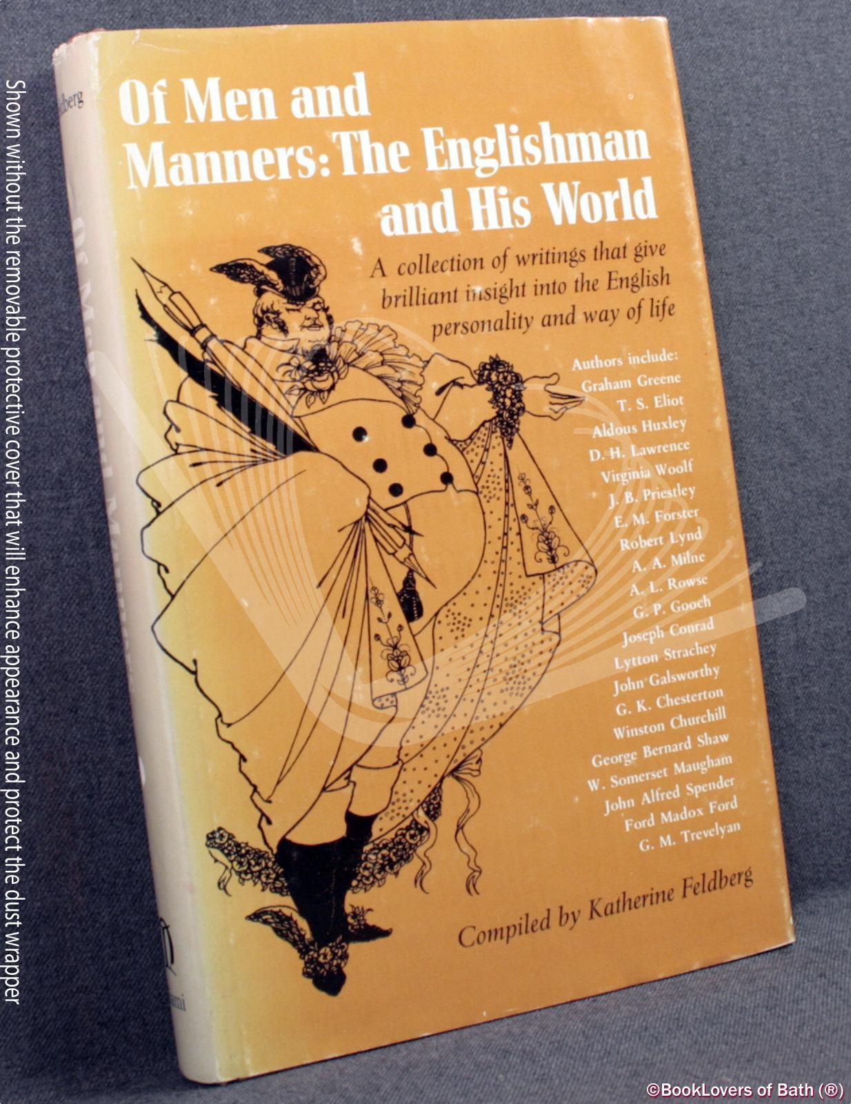 Of Men and Manners: The Englishman and His World - Katherine Feldberg